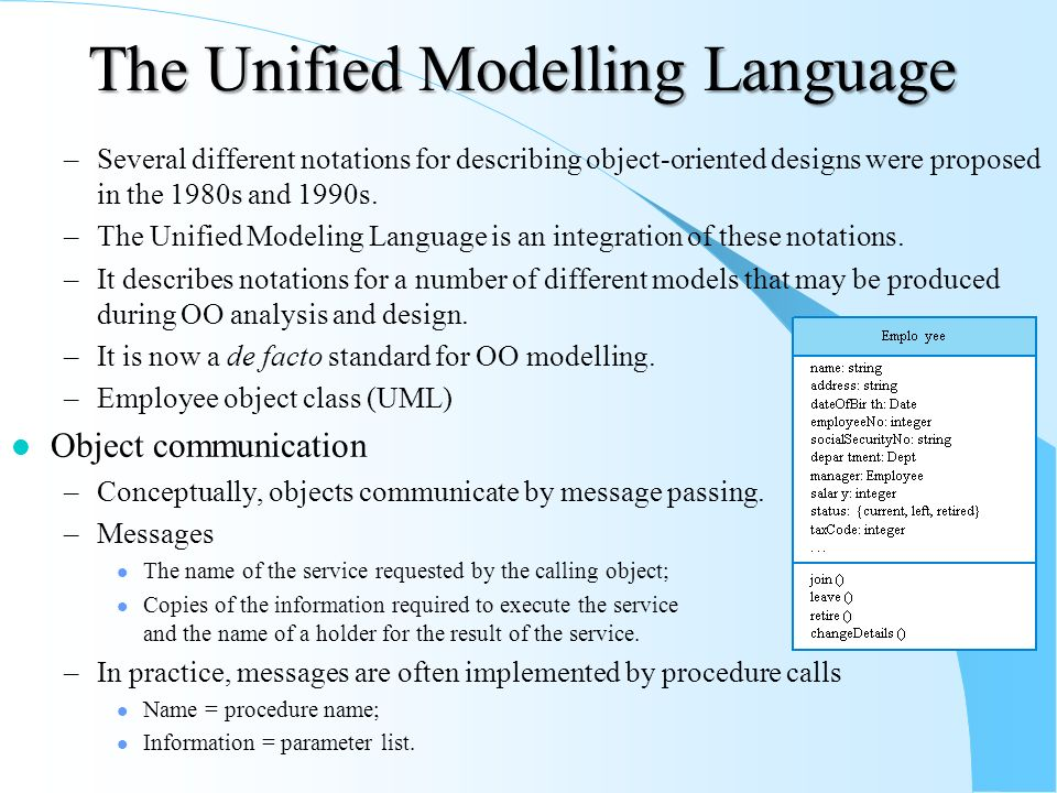 analysis of unified modelling language The unified modeling language (uml) is a general-purpose, developmental, modeling language in the field of software engineering, that is intended to provide a standard way to visualize the design of a system.