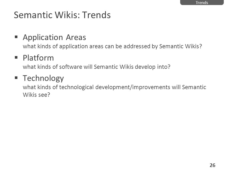 Semantic Wikis: Trends