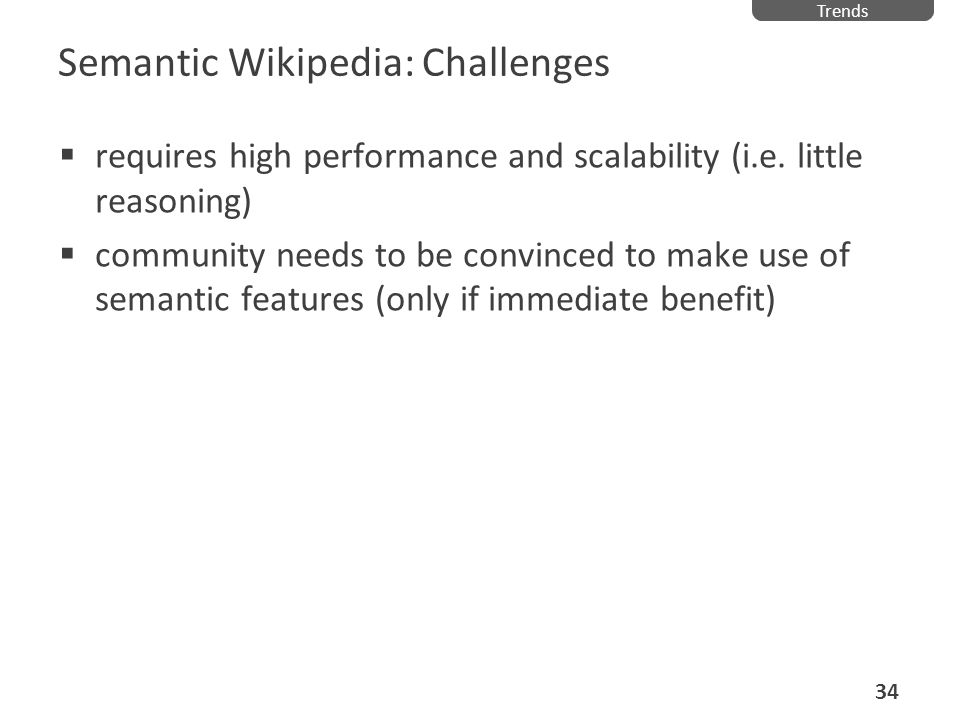 Semantic Wikipedia: Challenges