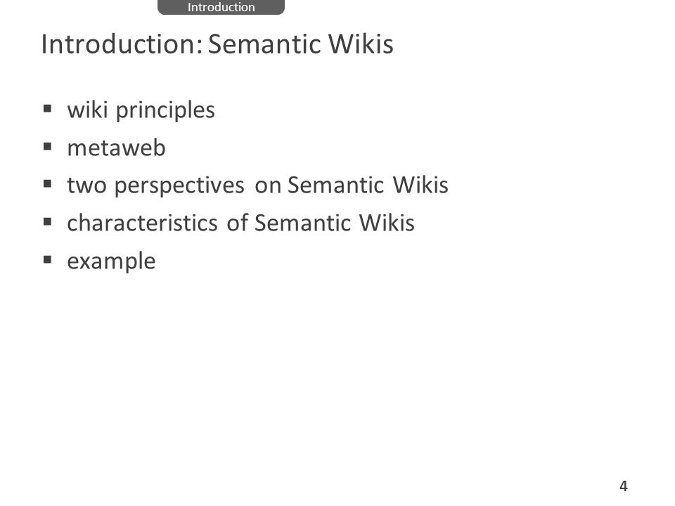 Introduction: Semantic Wikis
