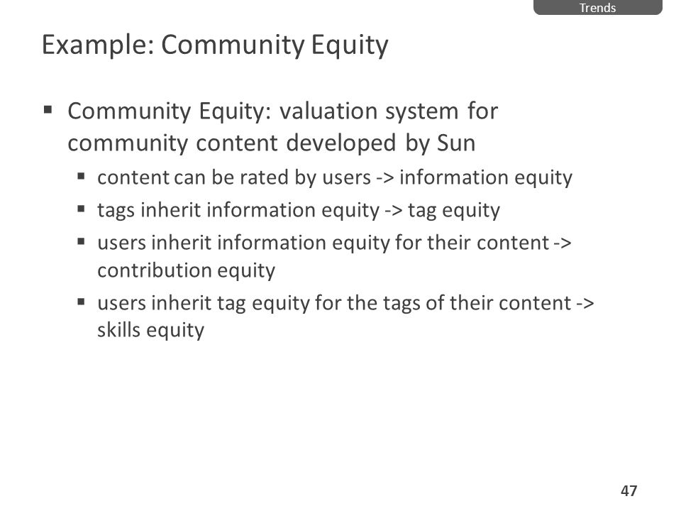 Example: Community Equity