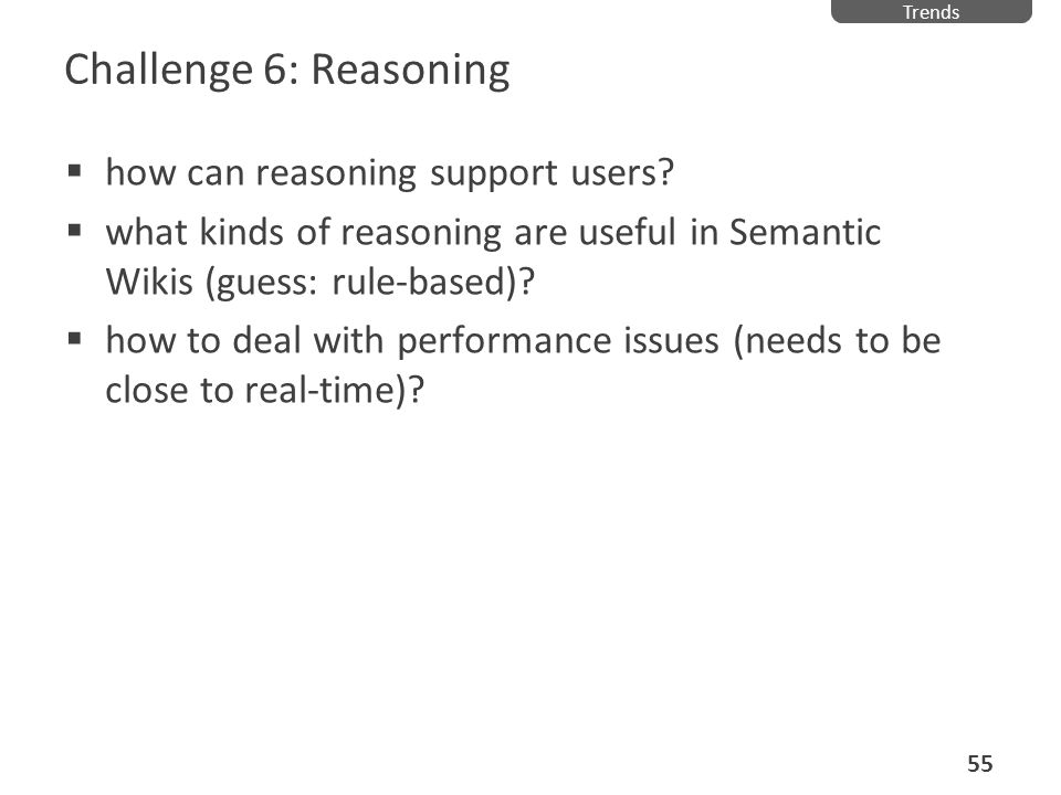 Challenge 6: Reasoning how can reasoning support users
