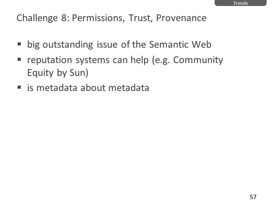 Challenge 8: Permissions, Trust, Provenance