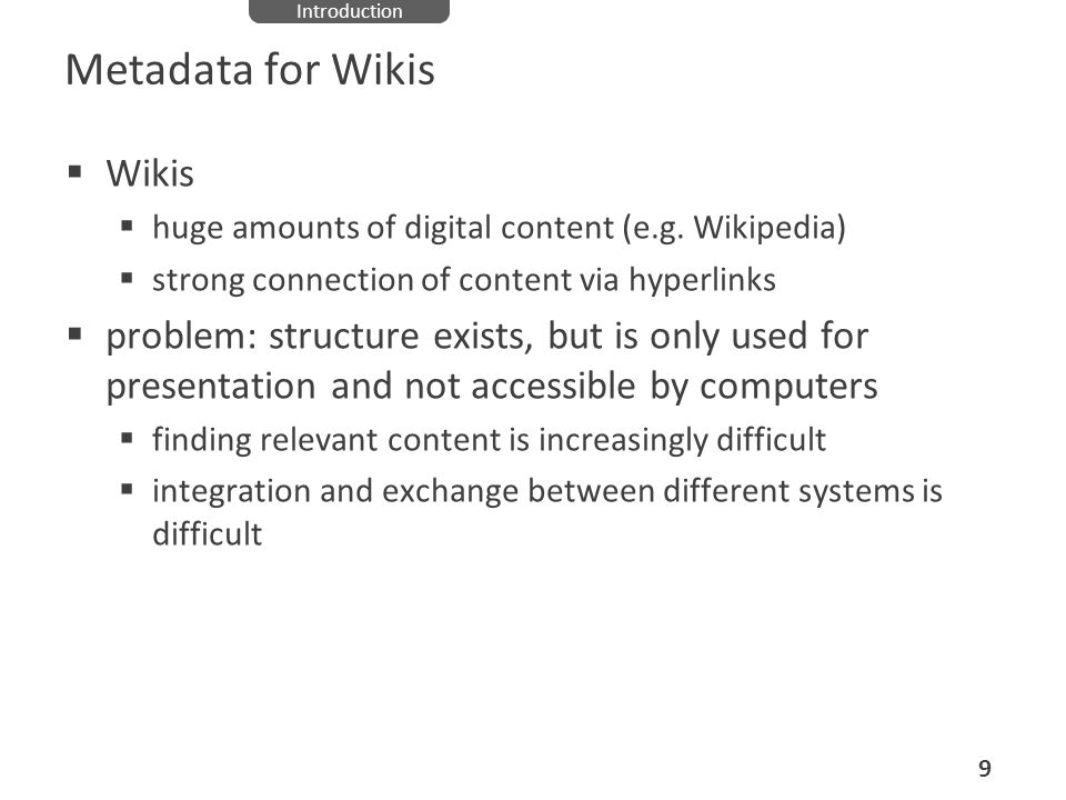 Metadata for Wikis Wikis