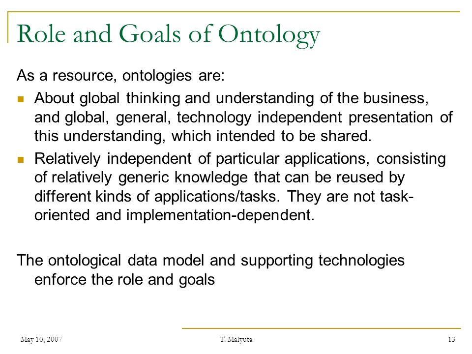 Role and Goals of Ontology