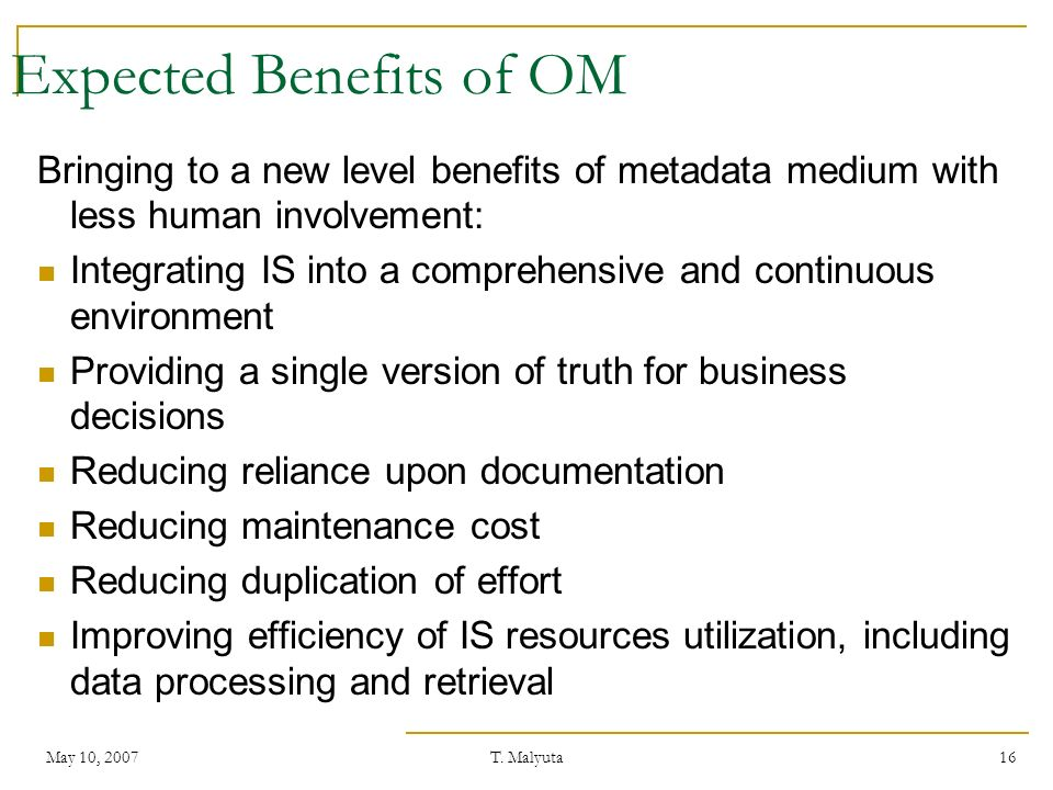Expected Benefits of OM