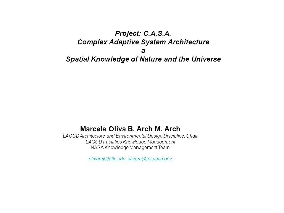 Complex Adaptive System Architecture a
