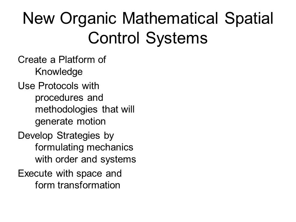 New Organic Mathematical Spatial Control Systems