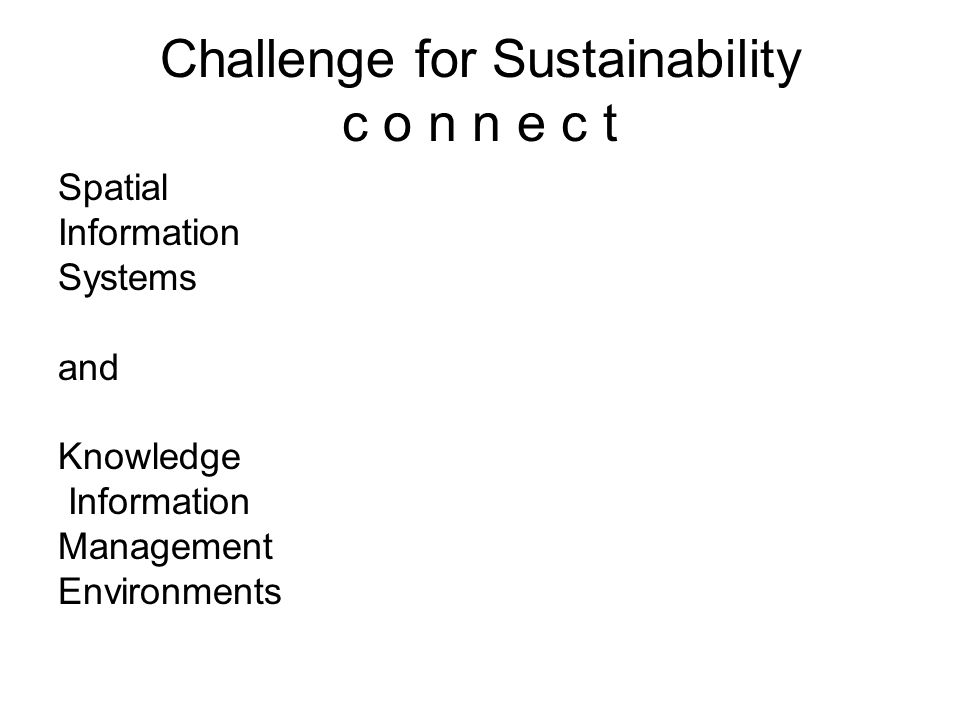 Challenge for Sustainability c o n n e c t