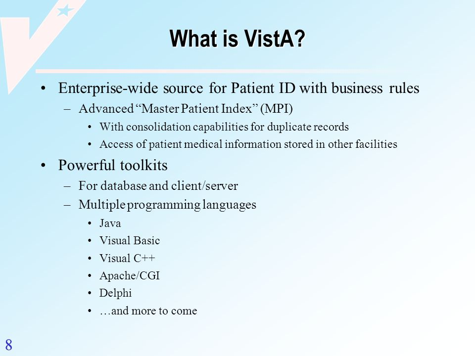 What is VistA Enterprise-wide source for Patient ID with business rules. Advanced Master Patient Index (MPI)