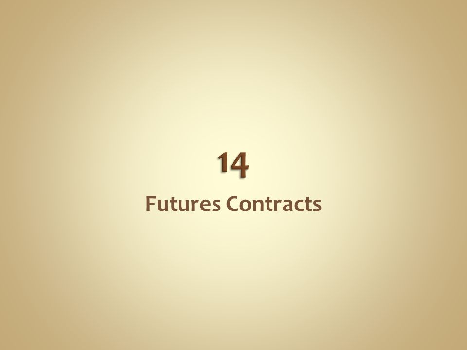 14 Futures Contracts