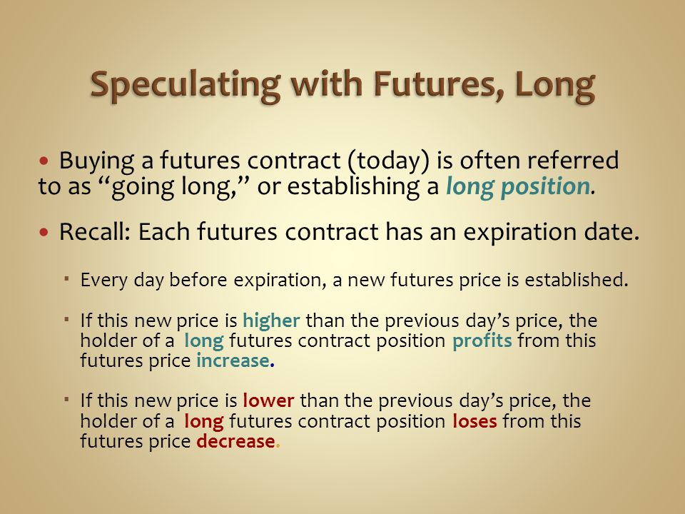 Speculating with Futures, Long