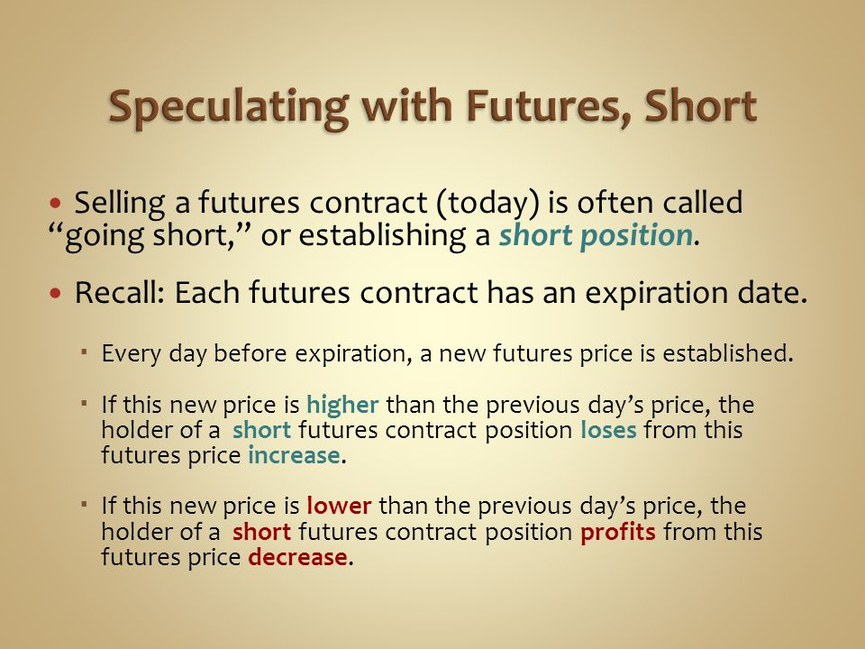 Speculating with Futures, Short