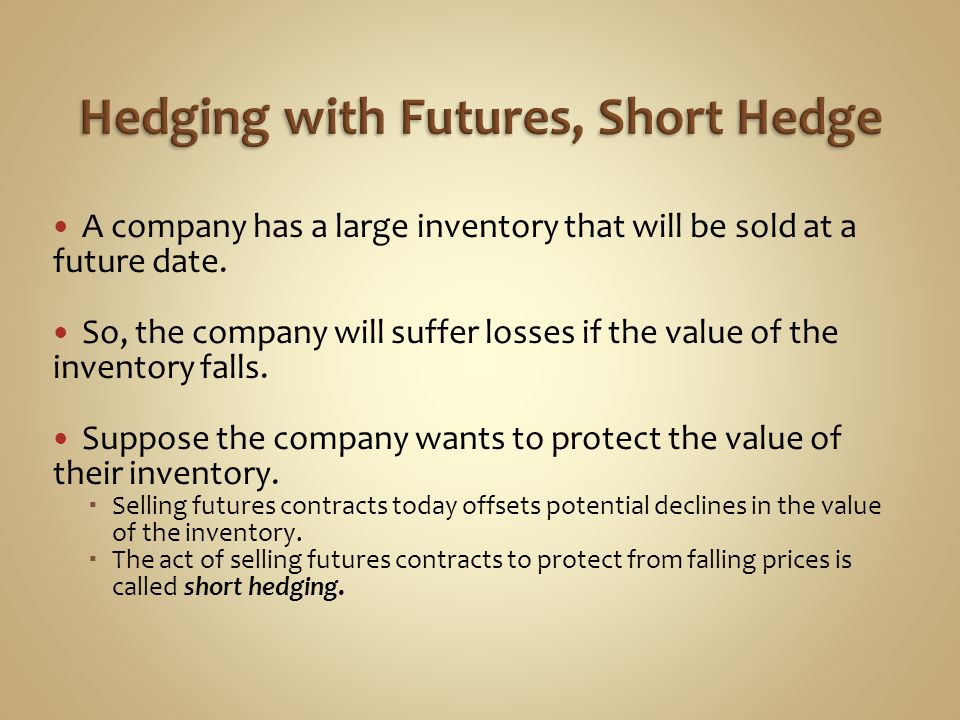 Hedging with Futures, Short Hedge