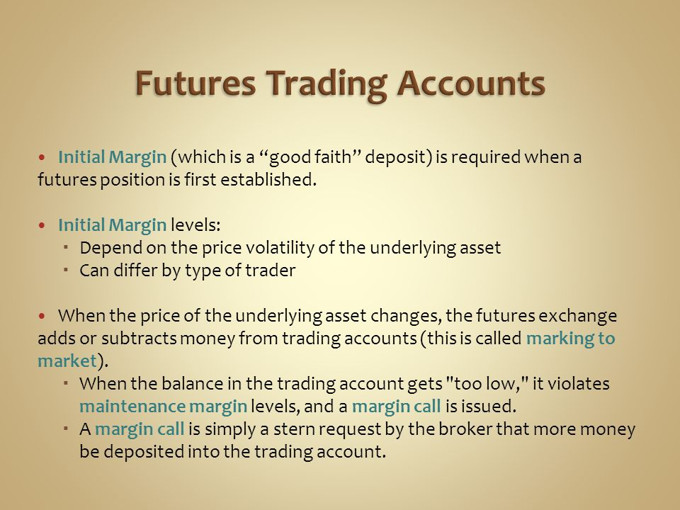 Futures Trading Accounts