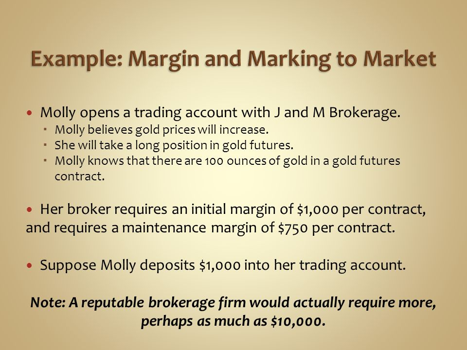 Example: Margin and Marking to Market