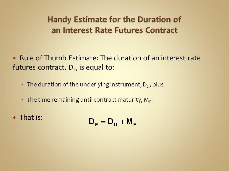 Handy Estimate for the Duration of an Interest Rate Futures Contract