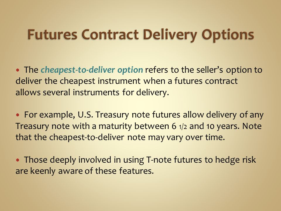 Futures Contract Delivery Options