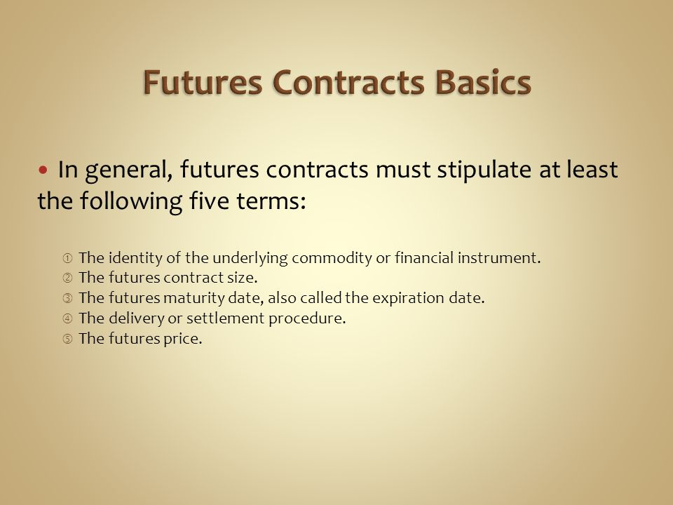 Futures Contracts Basics