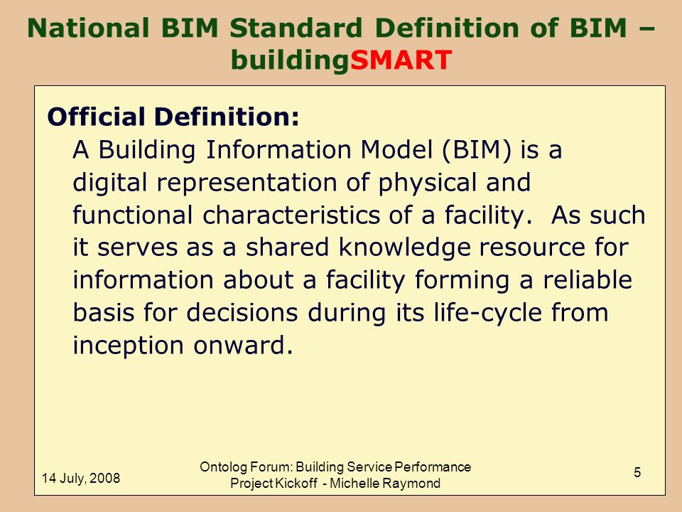 National BIM Standard Definition of BIM – buildingSMART