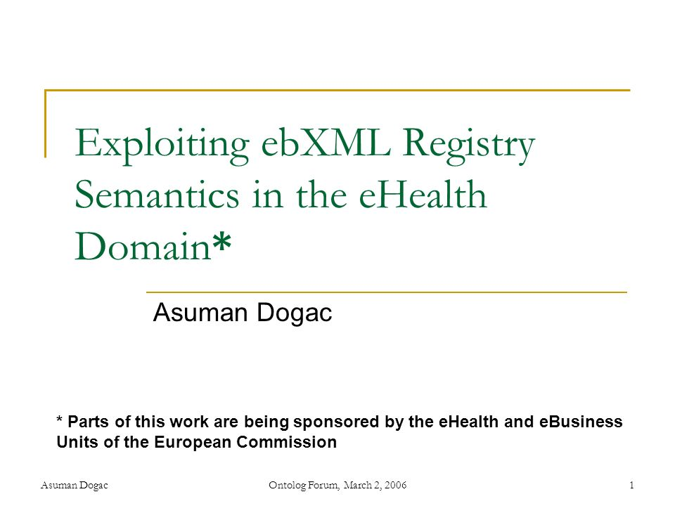 Exploiting ebXML Registry Semantics in the eHealth Domain*