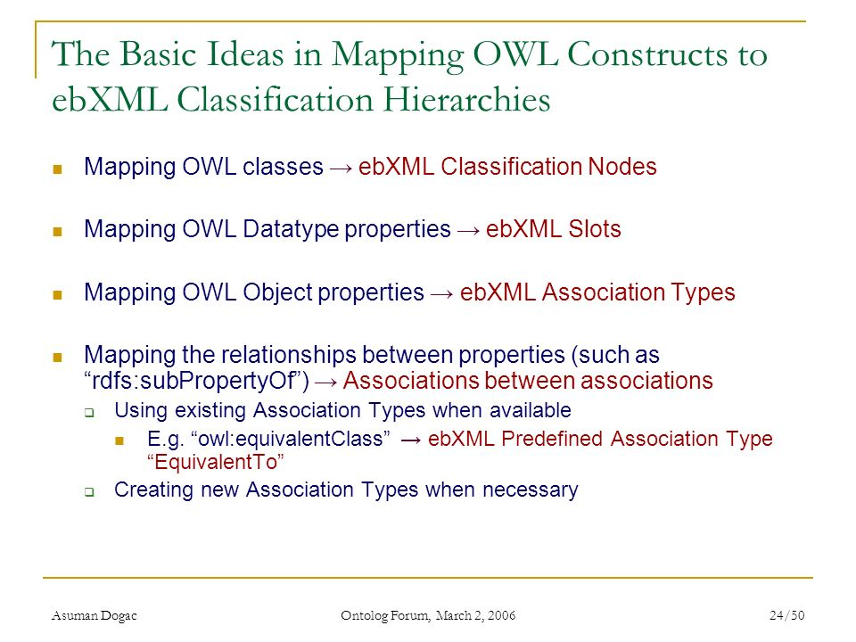 The Basic Ideas in Mapping OWL Constructs to ebXML Classification Hierarchies