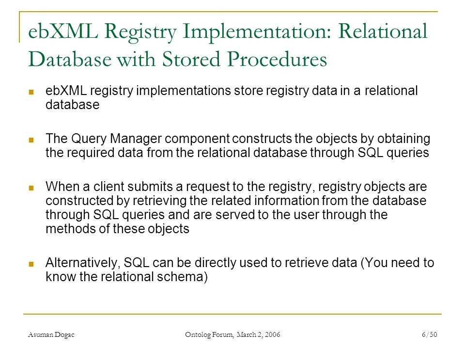 ebXML Registry Implementation: Relational Database with Stored Procedures