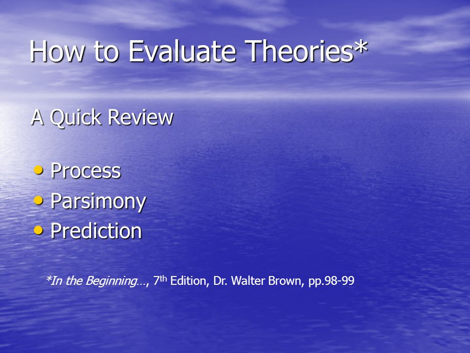 how to evaluate a theory Critical evaluation of leadership theories print reference this theory accompanies contingency and situational leadership theory but in path-goal theory has.