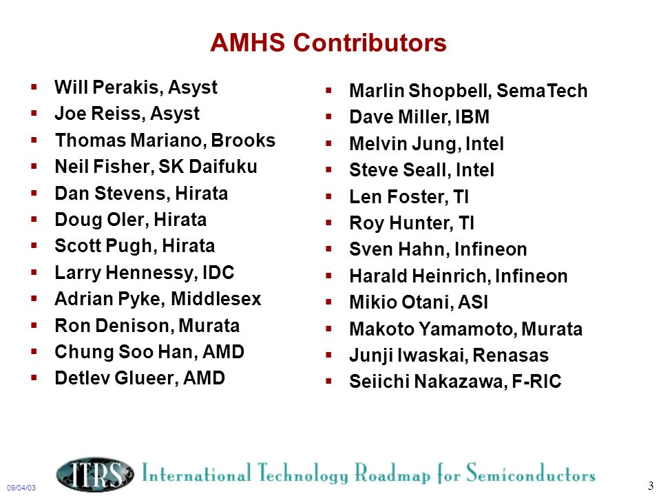 AMHS Contributors Will Perakis, Asyst Marlin Shopbell, SemaTech