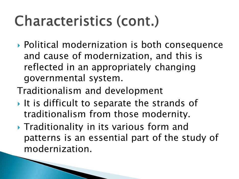 consequences of modernization The most notable positive consequences of modernization are increased feelings of isolation please select the best answer from the choices provided.