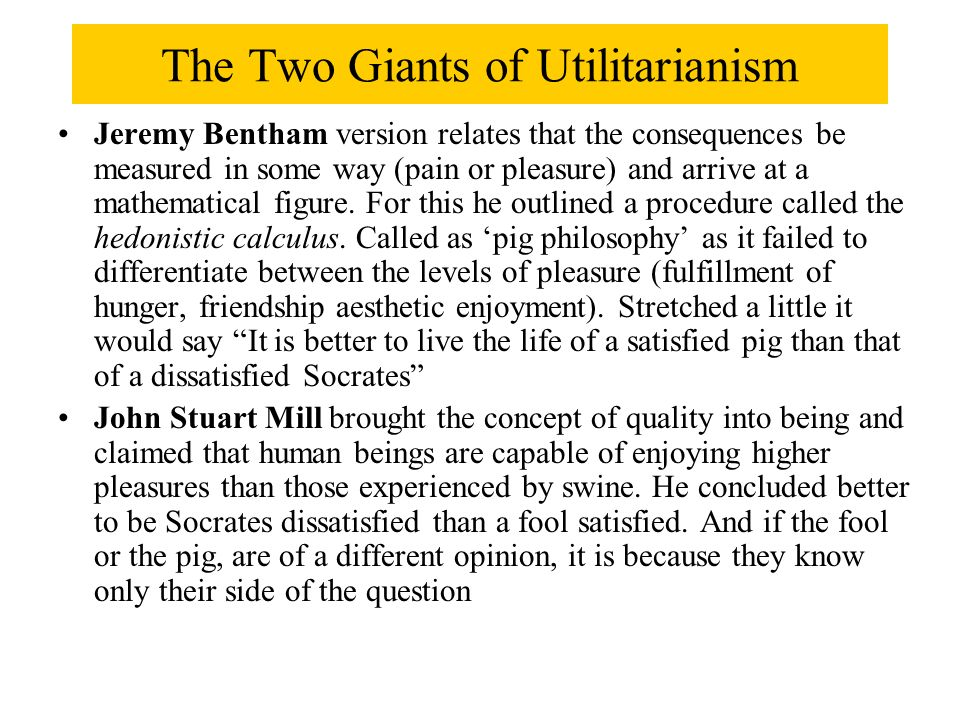 an analysis of the jeremy benthams utilitarianism Utilitarianism was developed by jeremy bentham (1748-1832) as he was interested in social reform because of how the industrial revolution left few people ric furthermore, an important feature of utilitarianism is a consequentialist (teleological) theory meaning the moral worth of an action is judged by its consequences.
