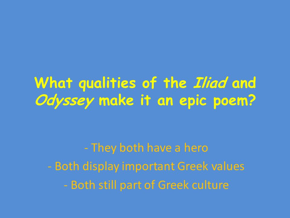 The glory in death in the epic poem the odyssey and iliad