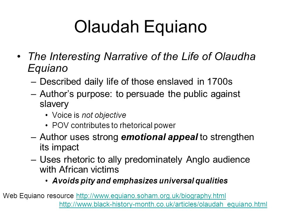 a biography of the life and slavery of olaudah equiano Exploration and the early settlers (background) diagram of the cargo hold of a fully loaded slave ship from the interesting narrative of the life of olaudah equiano.