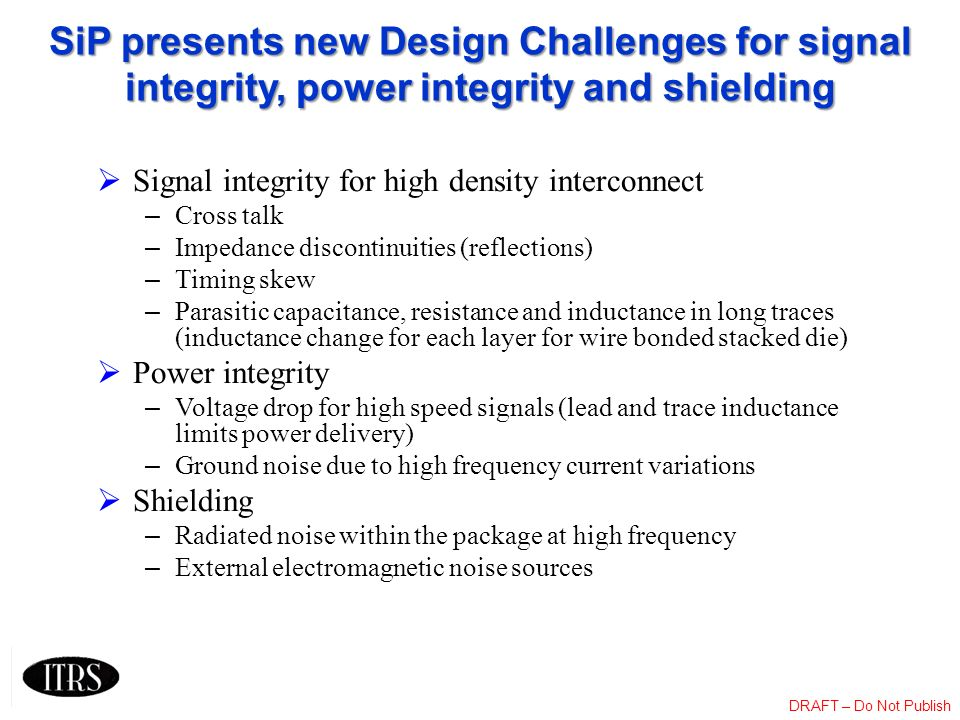 SiP presents new Design Challenges for signal integrity, power integrity and shielding