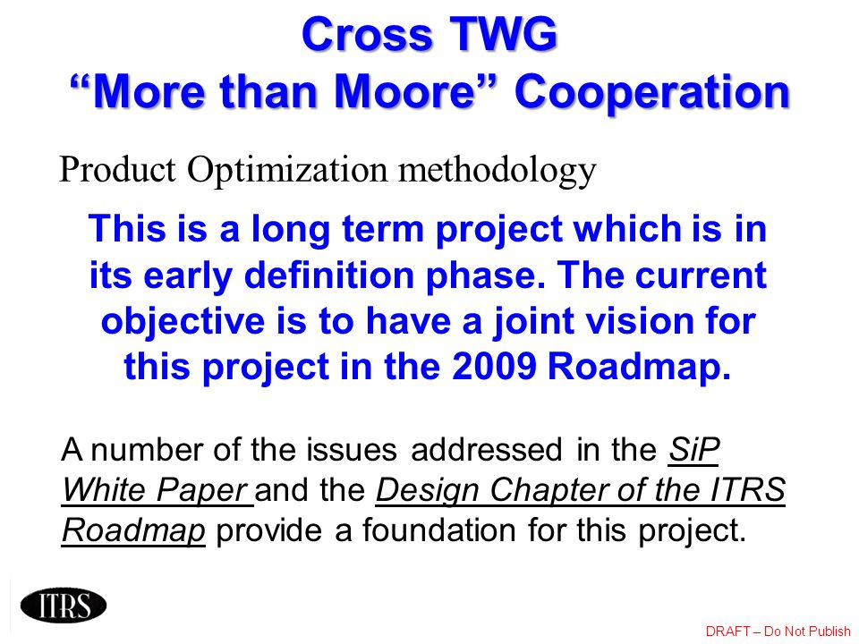 Cross TWG More than Moore Cooperation