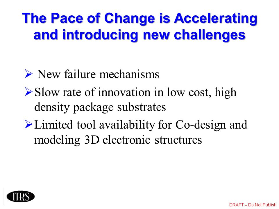 The Pace of Change is Accelerating and introducing new challenges