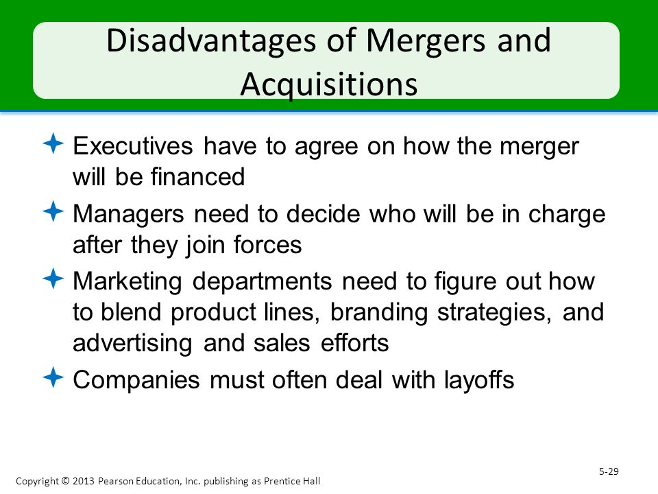 advantages and disadvantages of mergers and acquisitions 17082018 advantages and disadvantages of mergers and acquisitions (m&a) are determined by the shortterm and long-term companystrategic outlook of the.