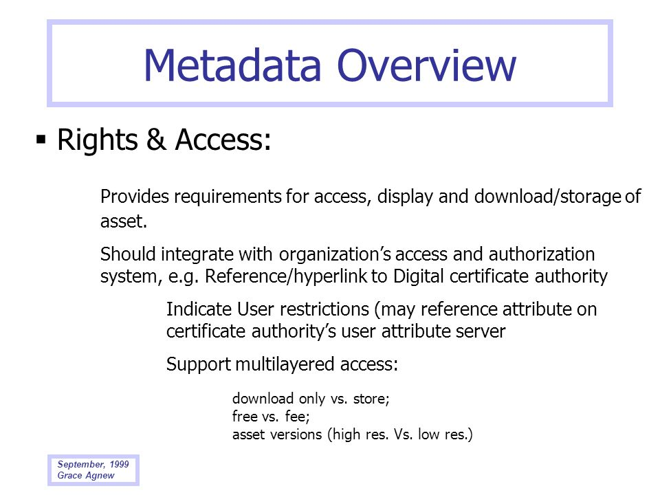 Metadata Overview  Rights & Access: