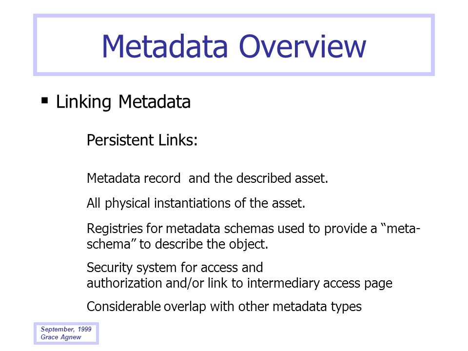 Metadata Overview  Linking Metadata Persistent Links: