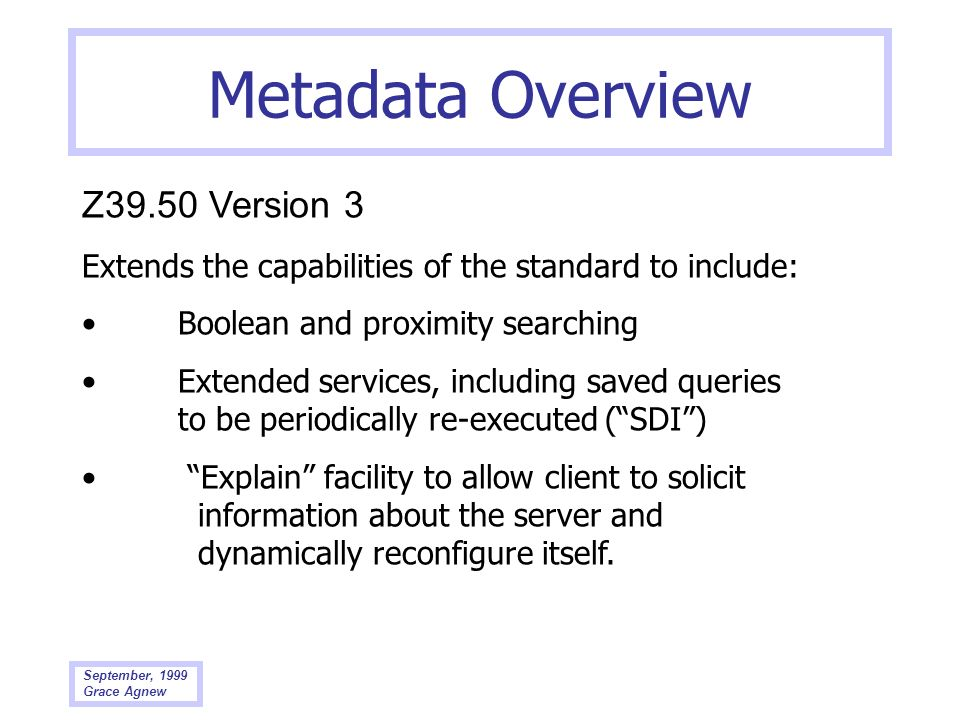 Metadata Overview Z39.50 Version 3