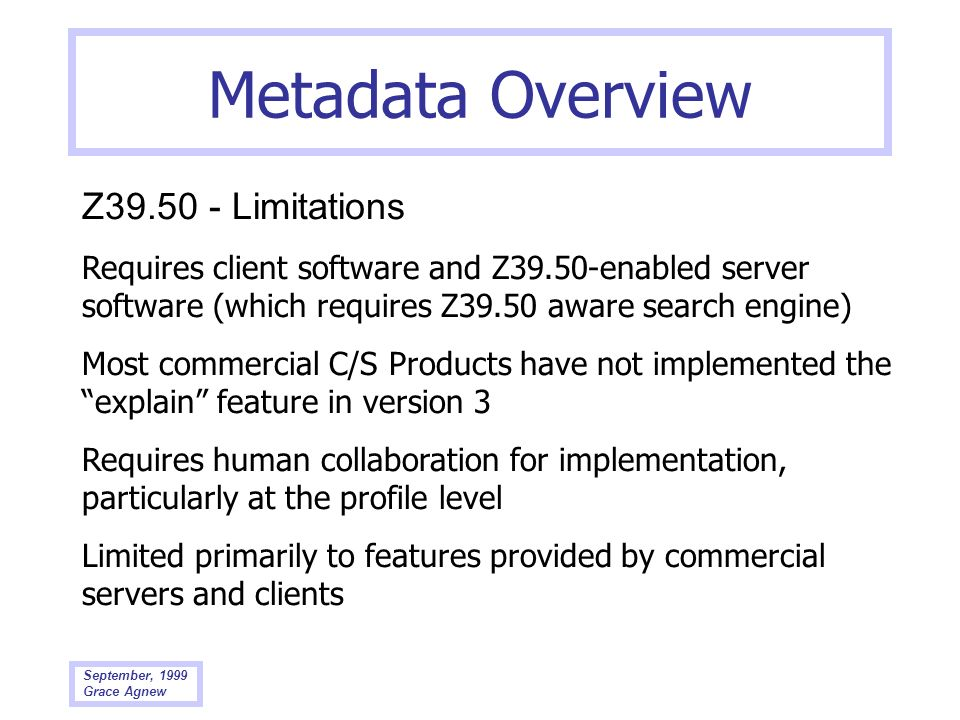 Metadata Overview Z39.50 - Limitations