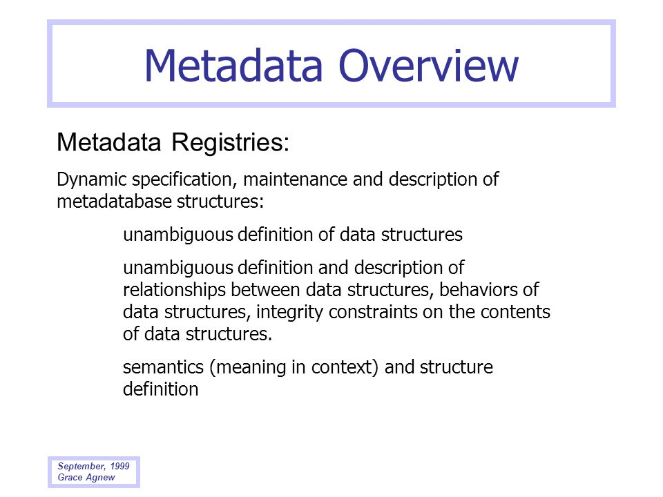 Metadata Overview Metadata Registries: