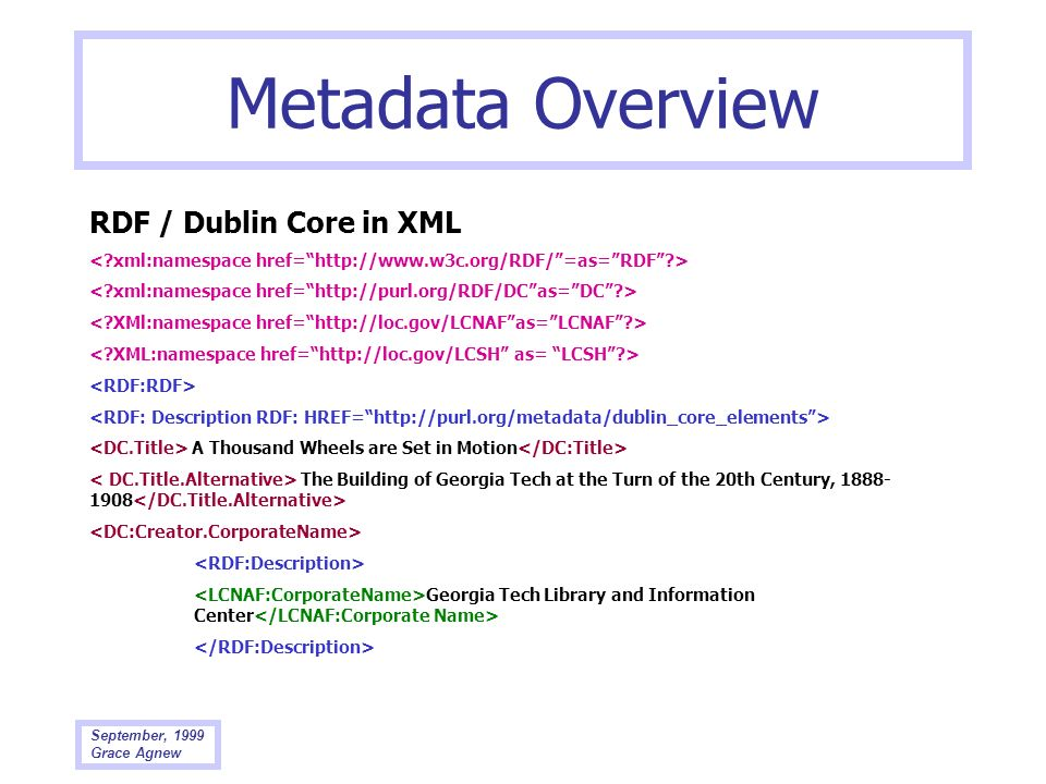 Metadata Overview RDF / Dublin Core in XML