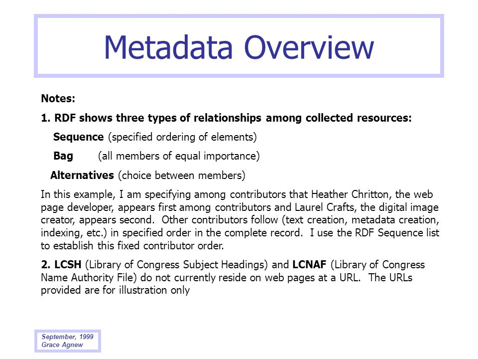 Metadata Overview Notes: