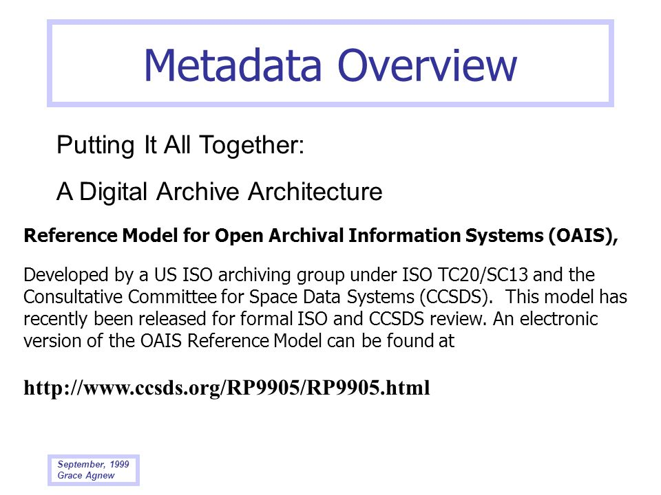 Metadata Overview Putting It All Together: