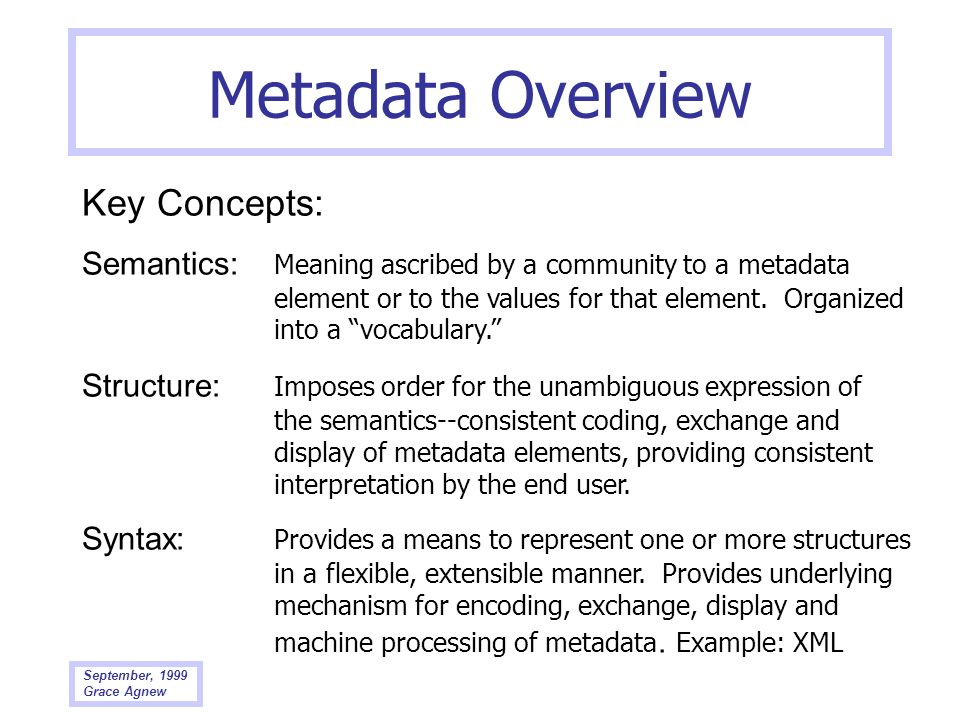 Metadata Overview Key Concepts: