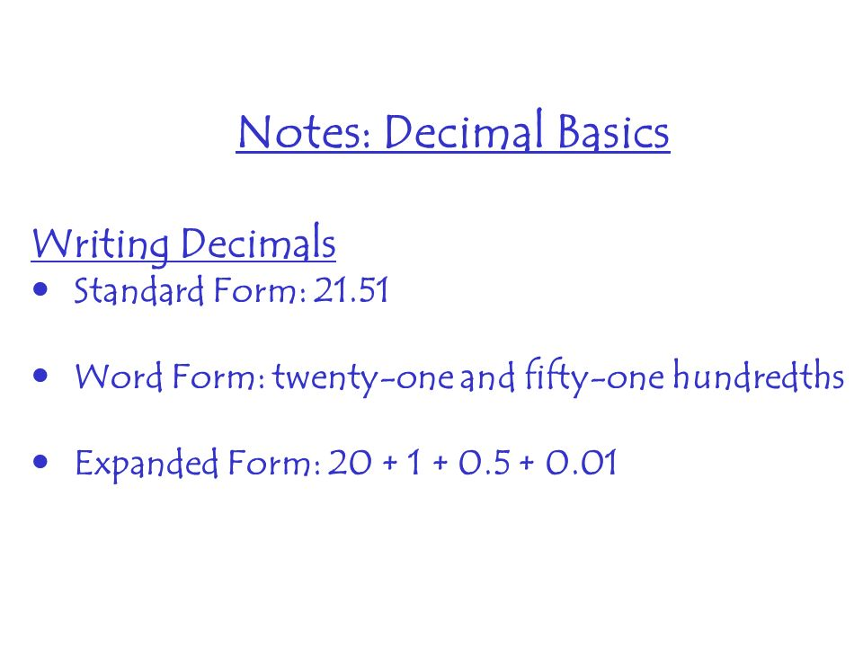 writing decimals in standard form Does your child know how to write numbers in expanded form this worksheet focuses on decimals and how to write them in expanded form using fractions.