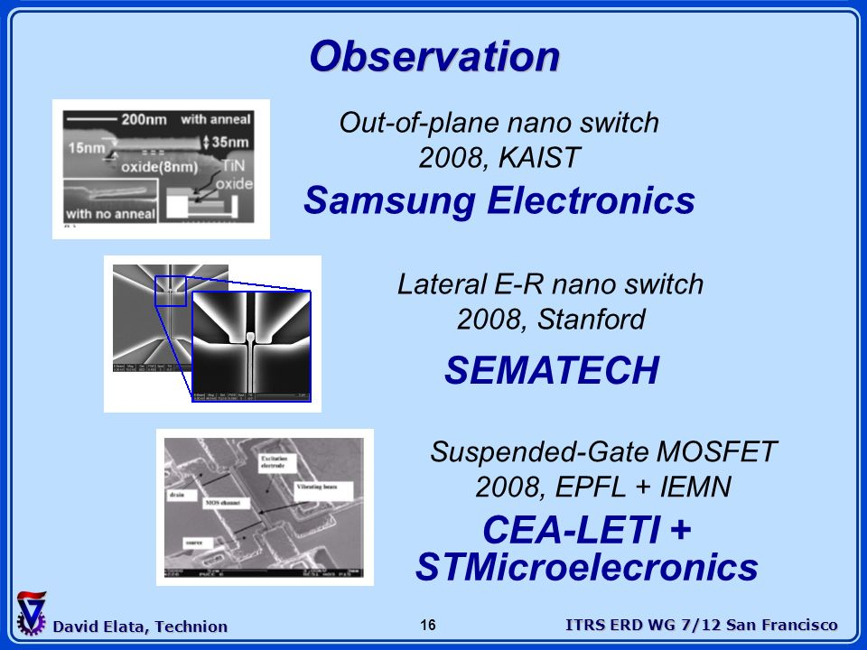 Observation Samsung Electronics SEMATECH CEA-LETI + STMicroelecronics
