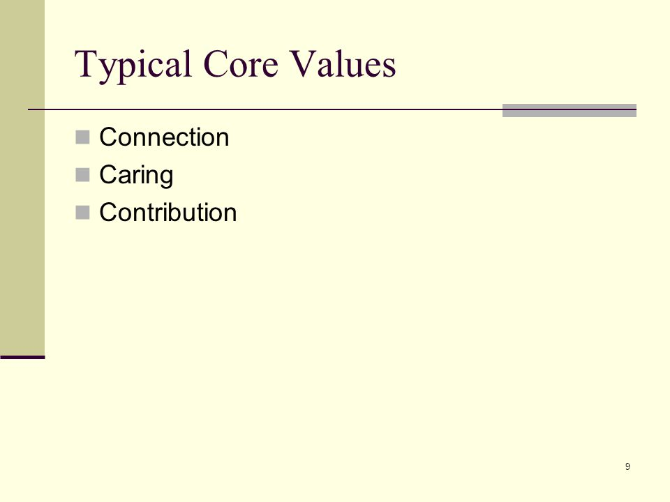 Typical Core Values Connection Caring Contribution