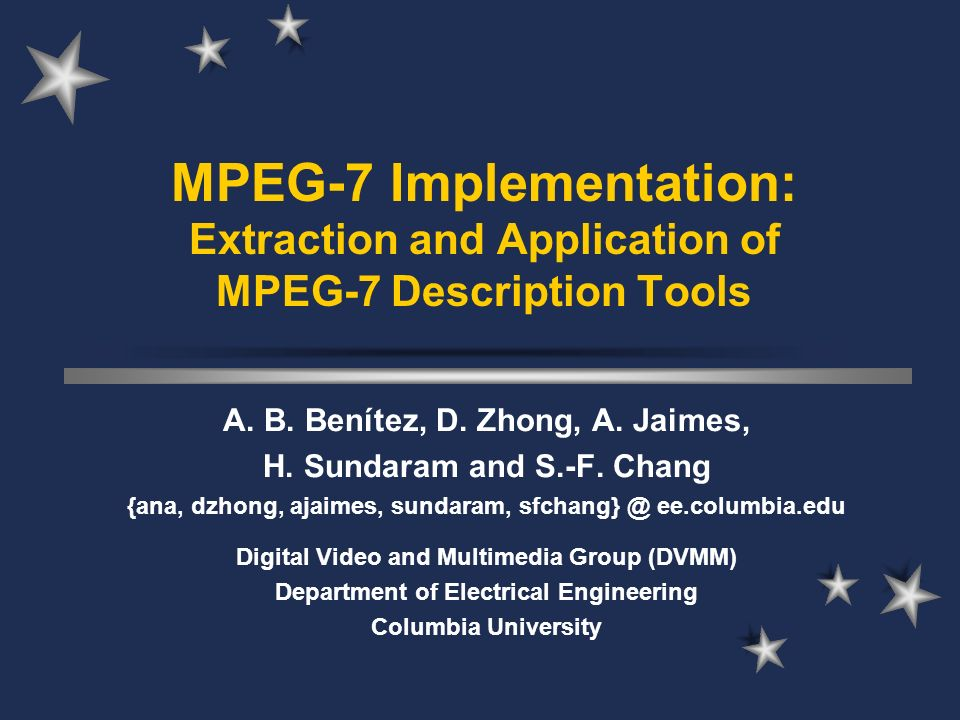 MPEG-7 Implementation: Extraction and Application of MPEG-7 Description Tools